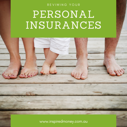 Reviewing your personal insurance policy: when, why and how.